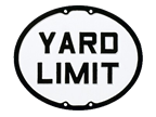 Yard Limit Sign
